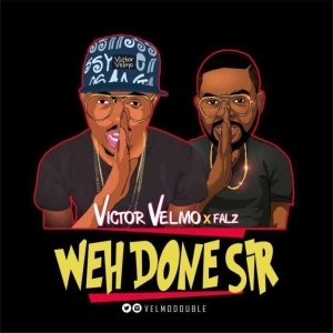 Victor Velmo - Wehdon Sir (Falz Cover)